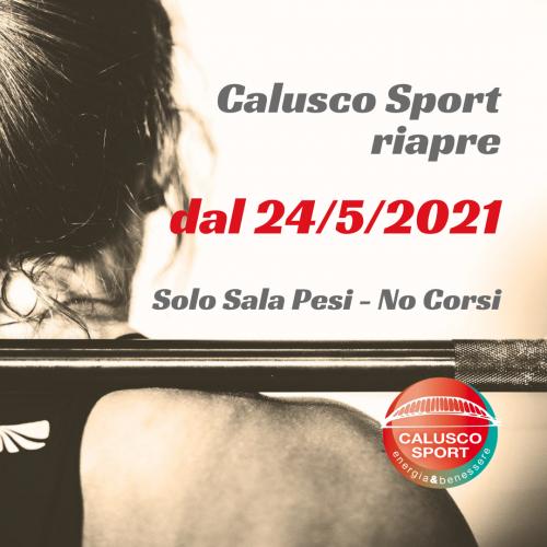 CALUSCO-SPORT-riapre 25 maggio 2021
